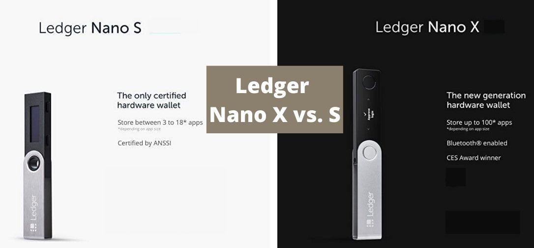 ledger nano x vs s