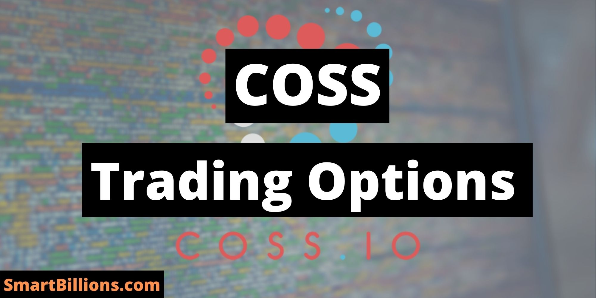 coss trading options
