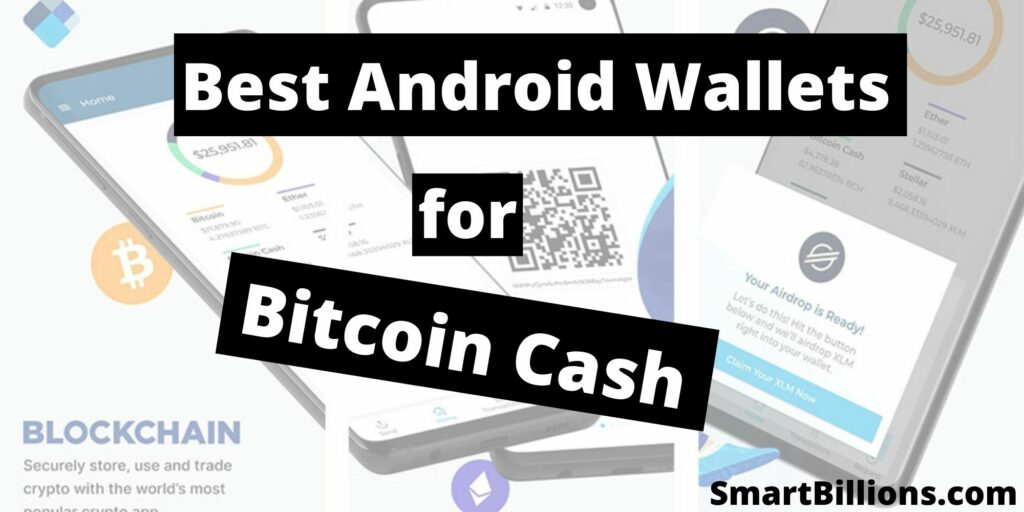best android wallets for bitcoin cash