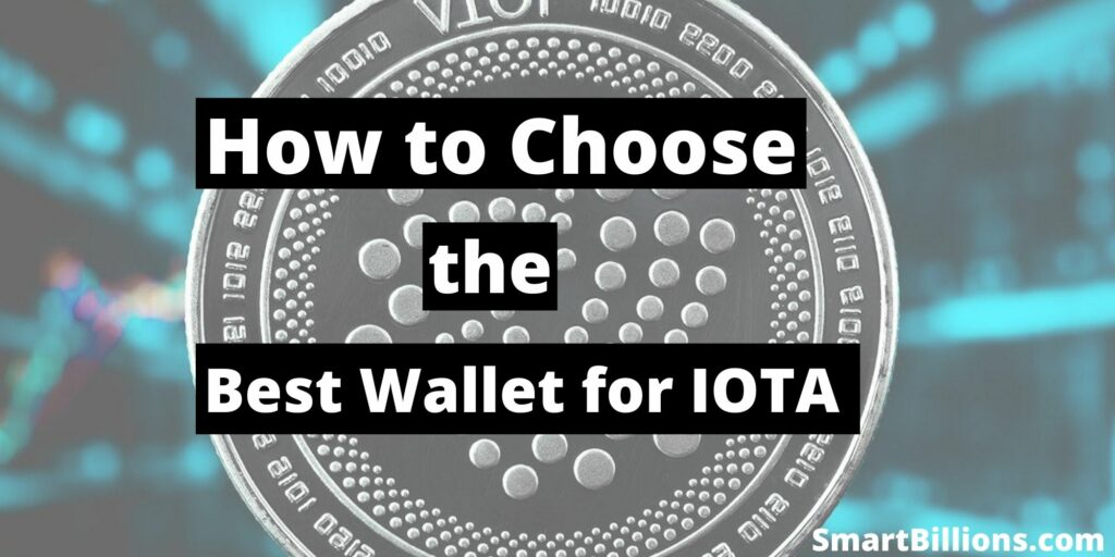choose the best wallet for iota