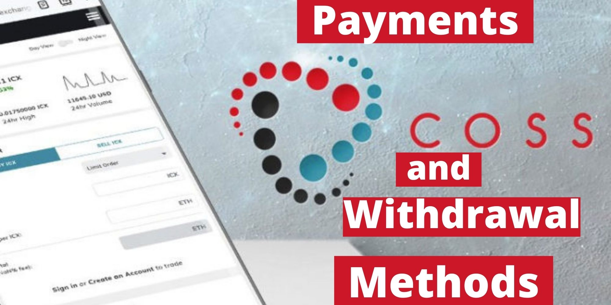 coss payments and withdrawal methods