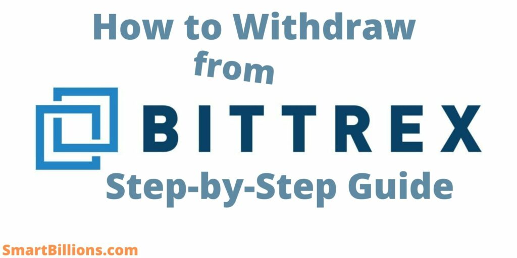 how to withdraw from bittrex step-by-step guide