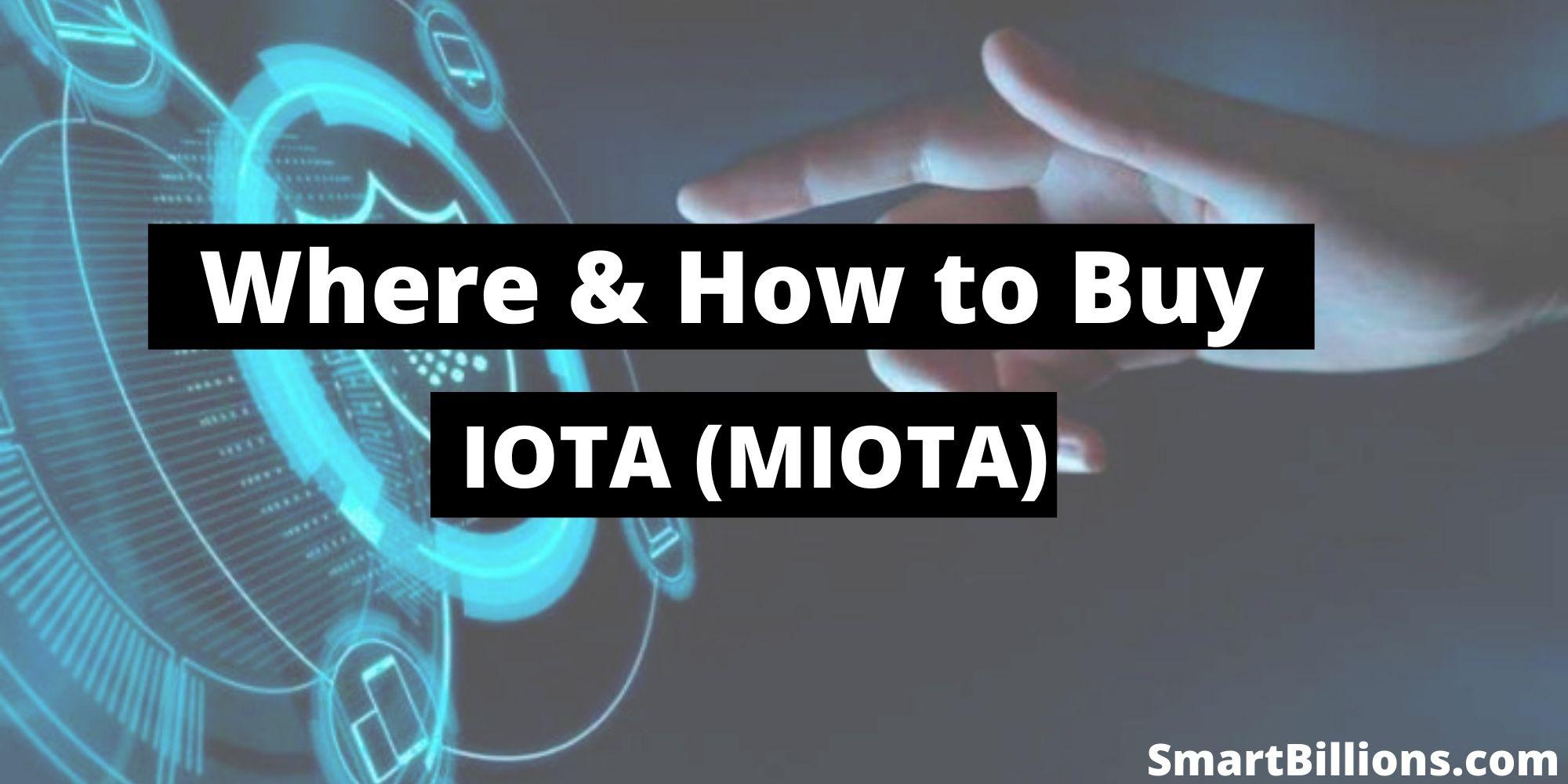 where and how to buy IOTA (MIOTA)