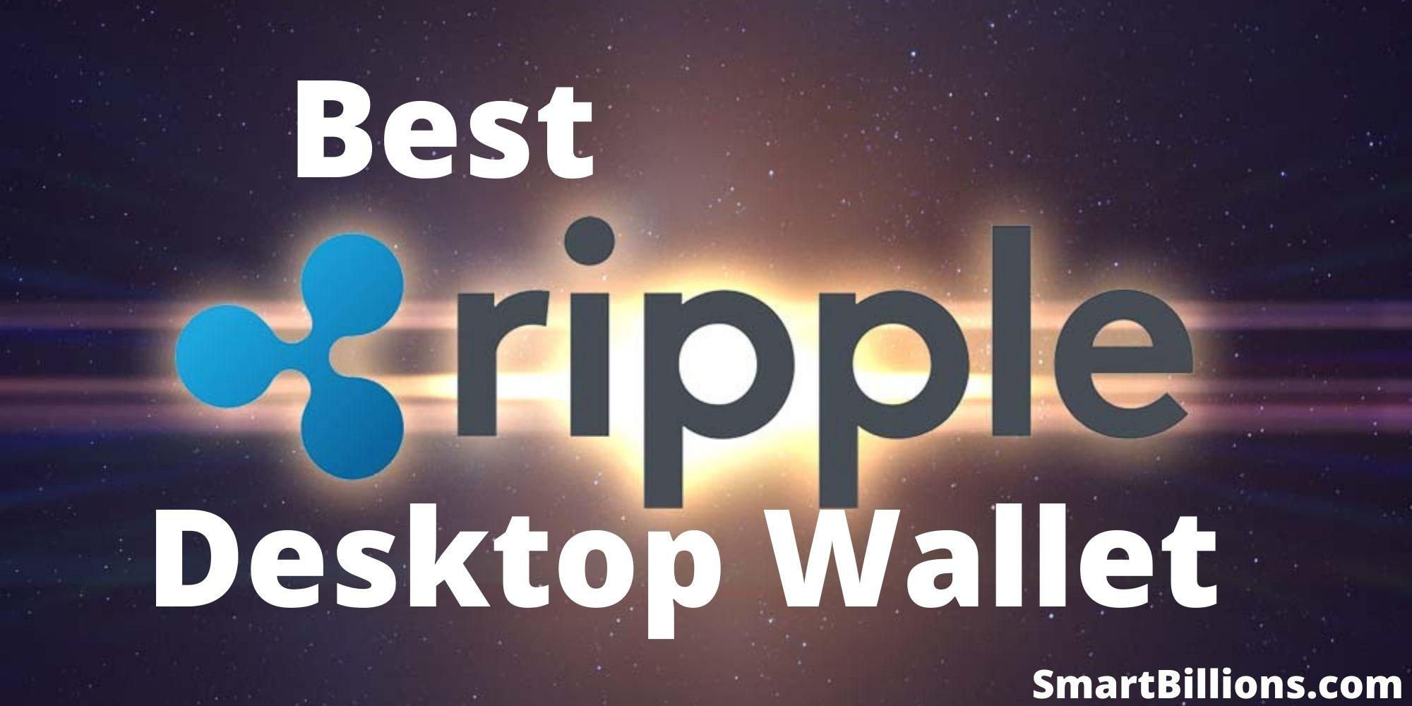 best ripple desktop wallet