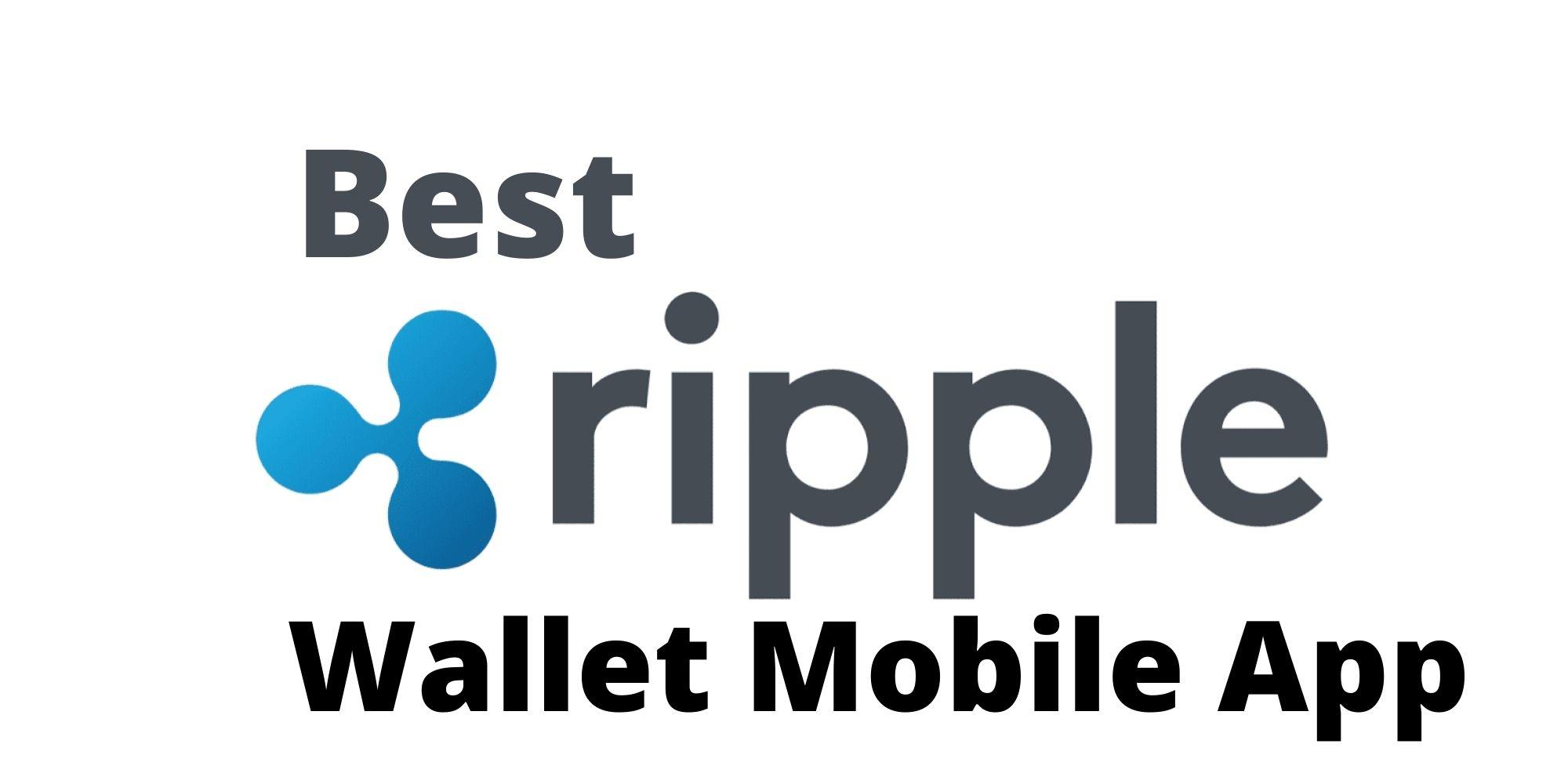 best ripple wallet mobile app